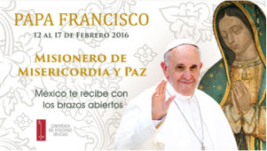 Papa Francisco en Mexico